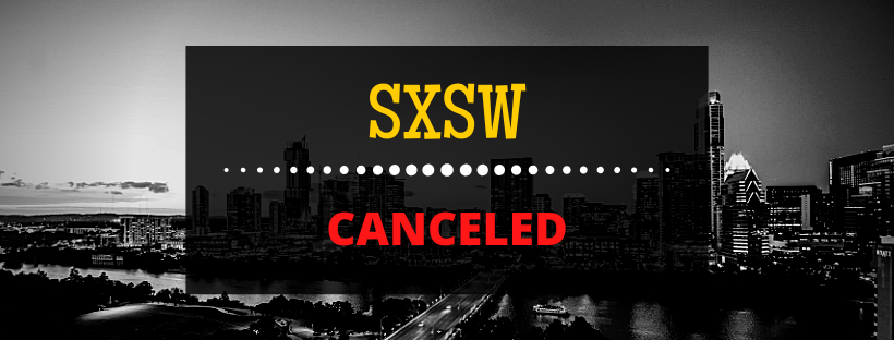 SXSW Canceled by The City of Austin