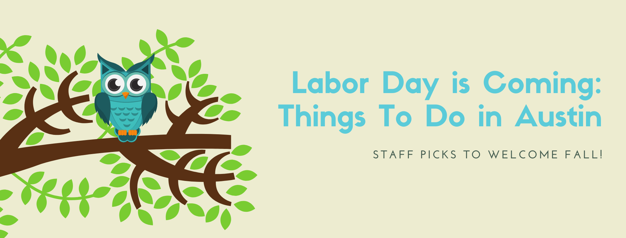 Labor Day is Coming: Things To Do in Austin