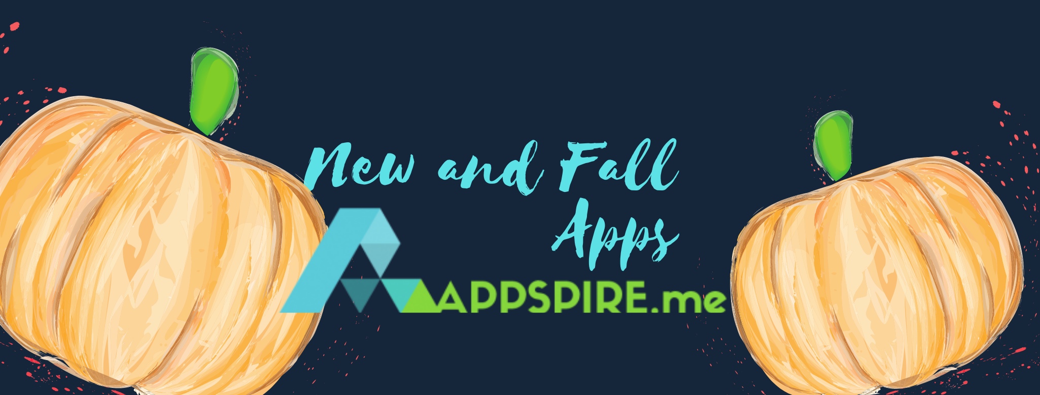New Apps and Fall Apps