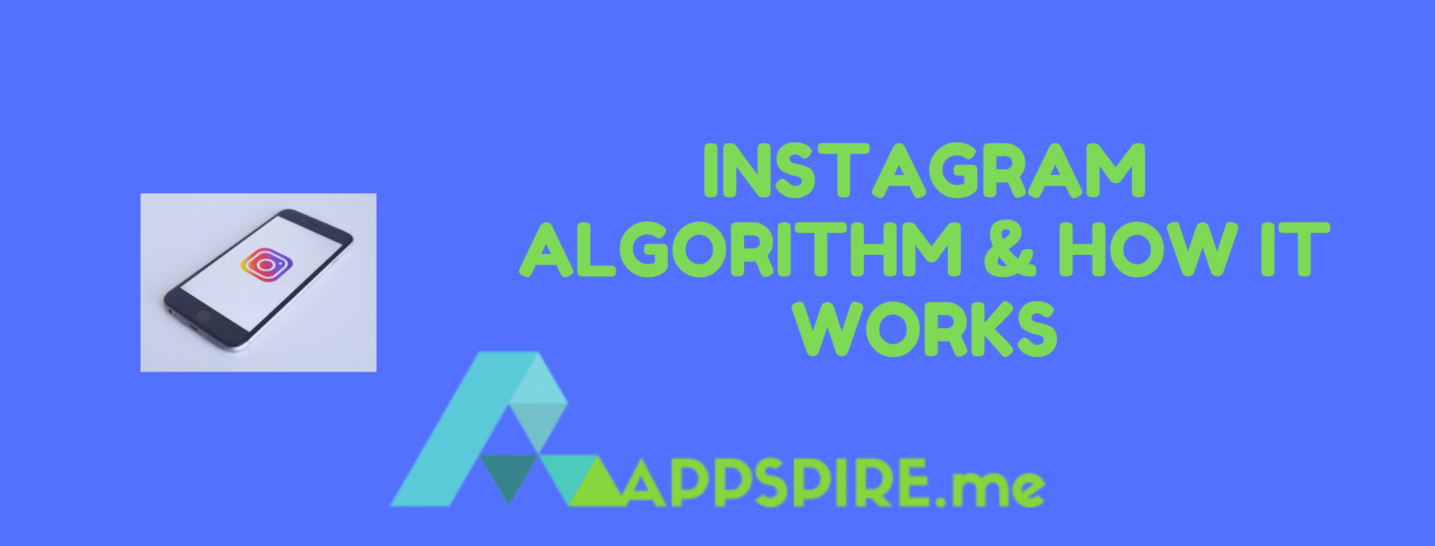 Instagram Algorithm & How It Works