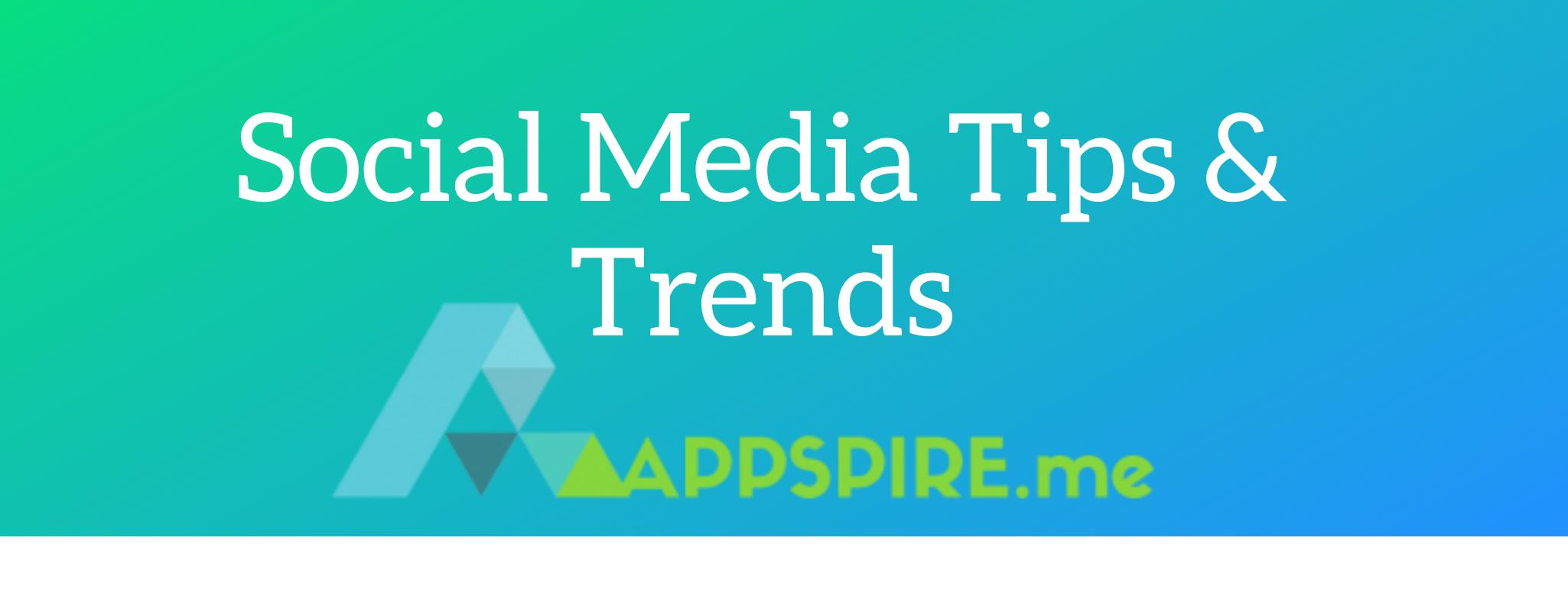 Social Media Marketing Tips & Trends