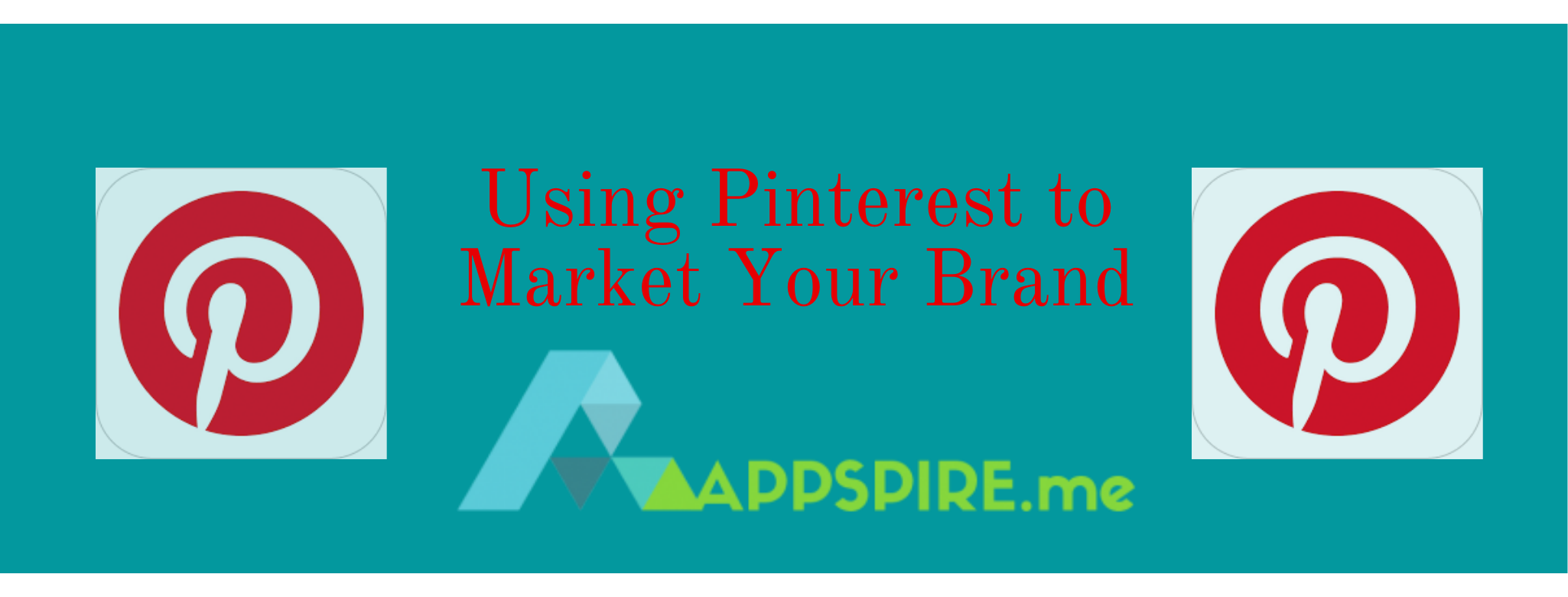 Tips On Using Pinterest To Market Your Brand