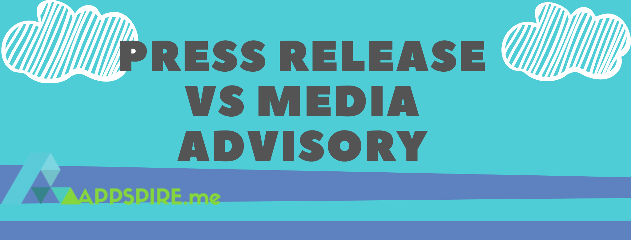 Press Release vs. Media Advisory