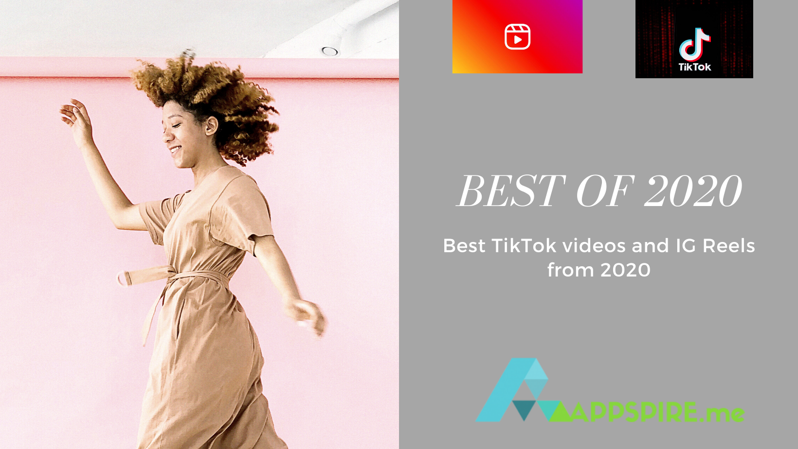 The Best of 2020: TikTok and IG Reels