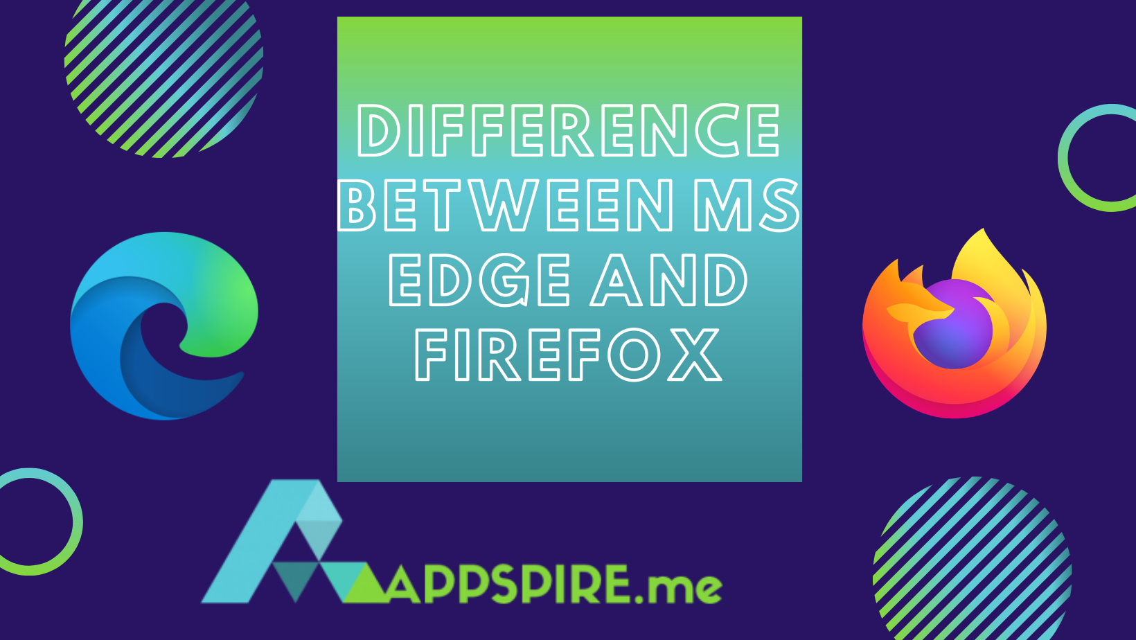 The Difference Between MS Edge and Firefox
