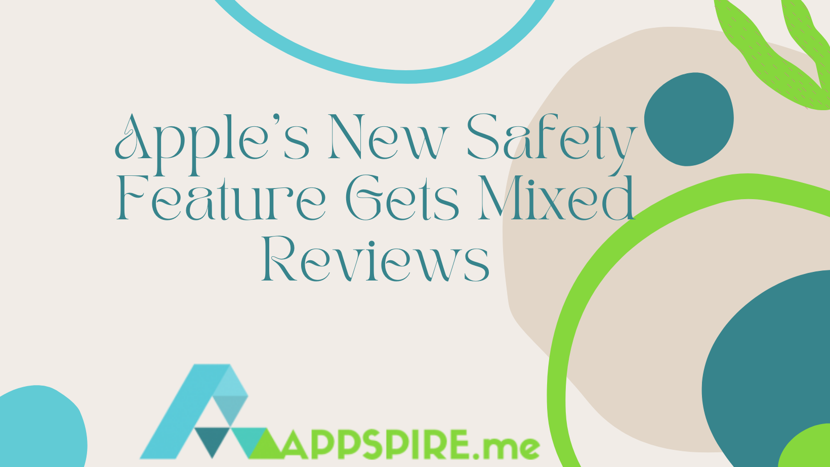 Apple Gets Mixed Reactions Over New Safety Feature