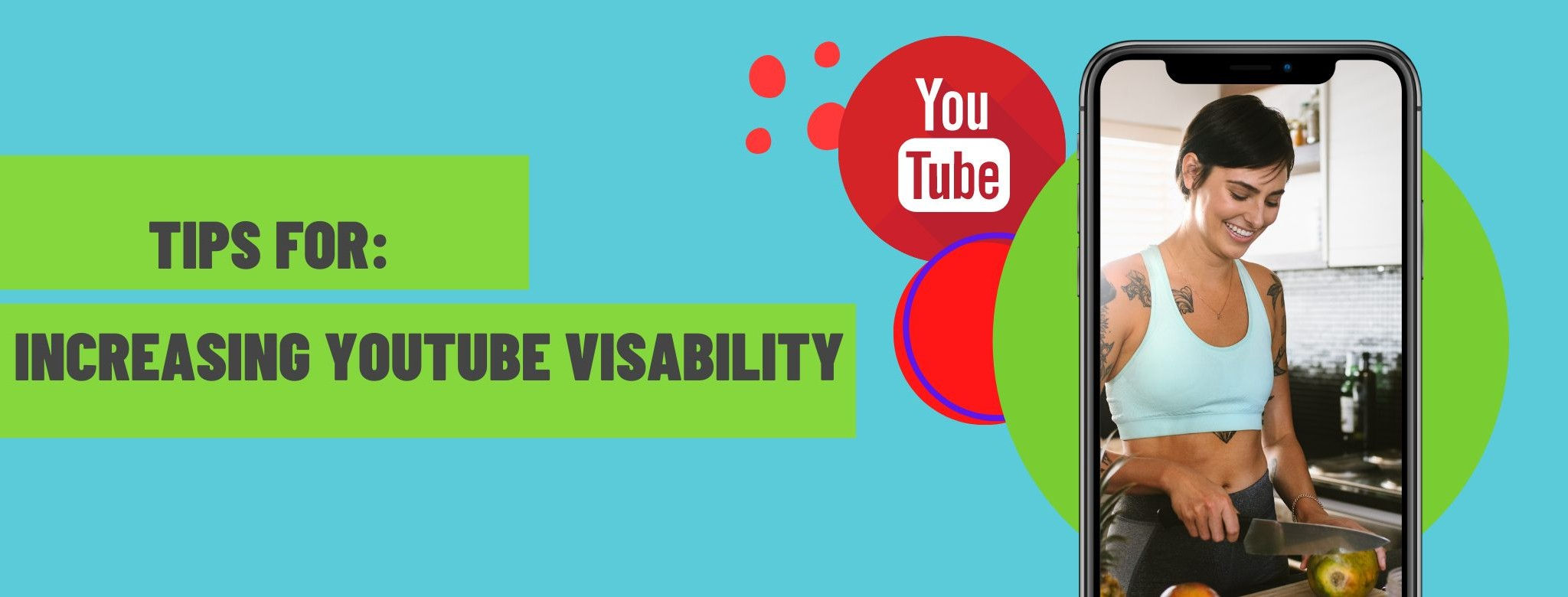 Tips For Getting More Visibility on YouTube